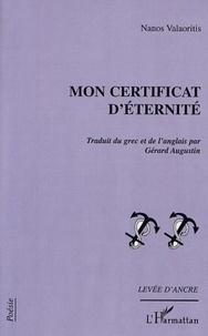 Nanos Valaoritis - Mon certificat d'éternité.