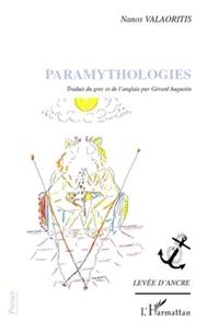 Nanos Valaoritis - Paramythologies.