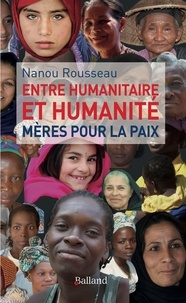 Entre humanitaire et humanité - Mères pour la paix.pdf