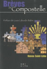Nanou Saint-Lèbe - Brèves de Compostelle.