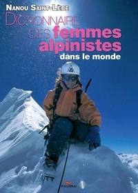 Nanou Saint-Lèbe - Dictionnaire des femmes alpinistes dans le monde - De 1792 à nos jours.