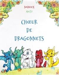 Nanoux et  Maty - Choeur de dragonnets.