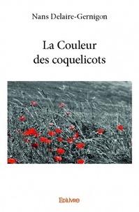 Nans Delaire-Gernigon - La couleur des coquelicots.