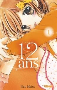 Lire le livre en ligne téléchargement gratuit 12 ans - Tome 01 (French Edition)  9782331043468