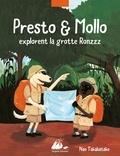 Nao Takabatake - Presto & Mollo explorent la grotte Ronzzz.