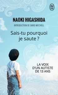Naoki Higashida - Sais-tu pourquoi je saute ?.