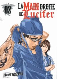Naoki Serizawa - La main droite de Lucifer Tome 2 : .
