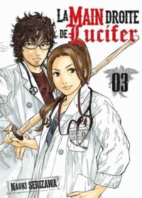 Naoki Serizawa - La main droite de Lucifer Tome 3 : .