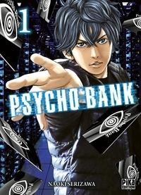 Naoki Serizawa - Psycho Bank T01.