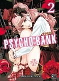 Naoki Serizawa - Psycho Bank Tome 2 : .