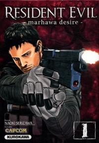 Naoki Serizawa et  Capcom - Resident Evil Tome 1 : .