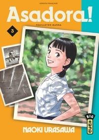 Naoki Urasawa - Asadora! Tome 3 : .