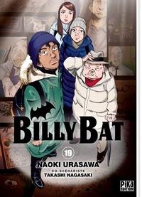 Naoki Urasawa et Takashi Nagasaki - Billy Bat Tome 19 : .
