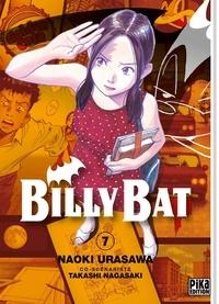 Naoki Urasawa et Takashi Nagasaki - Billy Bat Tome 7 : .