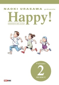 Naoki Urasawa - Happy ! Tome 2 : Pro debut !!.
