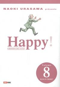 Naoki Urasawa - Happy ! Tome 8 : Hang in there !!.