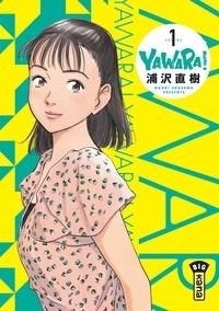 Naoki Urasawa - Yawara ! Tome 1 : .