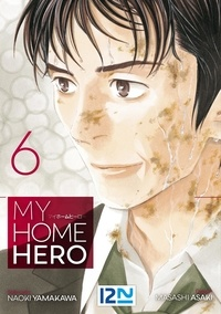 Naoki Yamakawa - My Home Hero Tome 6 : .