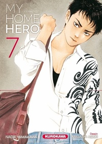 Ebook pour ipod téléchargement gratuit My Home Hero Tome 7 9782368529508 ePub PDB PDF par Naoki Yamakawa, Masashi Asaki