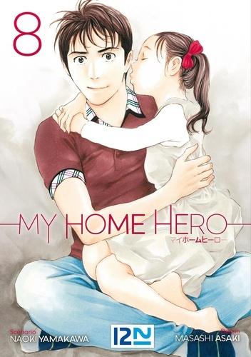 My Home Hero Tome 8