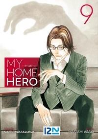 Naoki Yamakawa et Masashi Asaki - My Home Hero Tome 9 : .