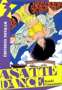 Naoki Yamamoto - Asatte Dance Tome 3 : .