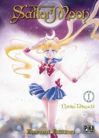 Naoko Takeuchi - Pretty Guardian Sailor Moon Eternal Edition Tome 1 : .