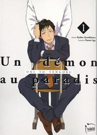 Naomi Aga et Kyôko Oyoshikawa - Un démon au paradis Tome 1 : .
