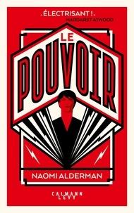 Naomi Alderman - Le Pouvoir.