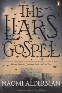 Naomi Alderman - The Liars Gospel.