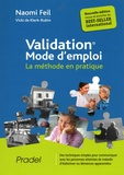 Naomi Feil - Validation mode d'emploi - La méthode en pratique.