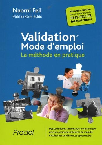 Validation mode d'emploi. La méthode en pratique 2e édition
