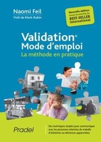 Naomi Feil - Validation mode d'emploi - La méthode en pratique.