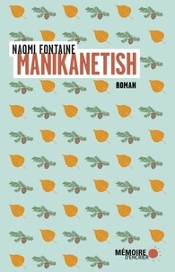 Naomi Fontaine - Manikanetish.