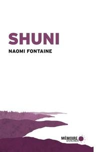 Naomi Fontaine - Shuni.