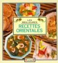 Naomi Good et  Collectif - Les Meilleures recettes orientales.