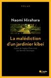 Naomi Hirahara - La malédiction d'un jardinier kibei.