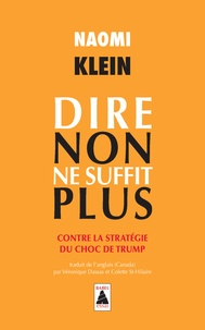 Accentsonline.fr Dire non ne suffit plus - Contre la stratégie du choc de Trump Image