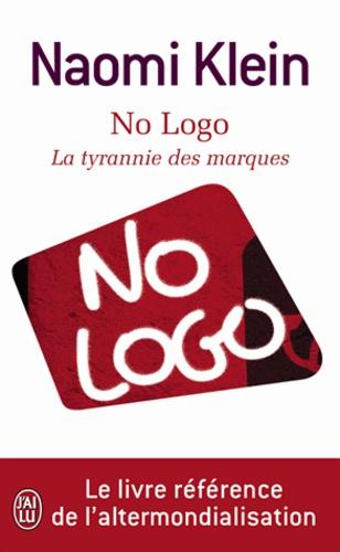 No Logo La Tyrannie Des Marques Poche
