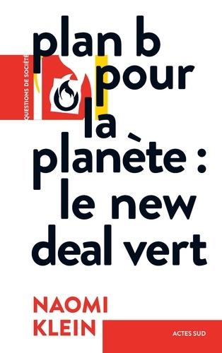 Plan B pour la planète. Le New Deal vert