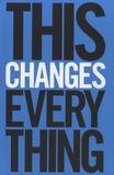 Naomi Klein - This Changes Everything - Capitalism vs The Climate.