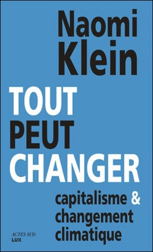 Tout peut changer. Capitalisme et changement climatique