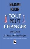 Naomi Klein - Tout peut changer - Capitalisme & changement climatique.