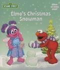 Naomi Kleinberg - Elmo's Christmas Snowman: Sesame Street.
