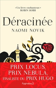 Naomi Novik - Déracinée.