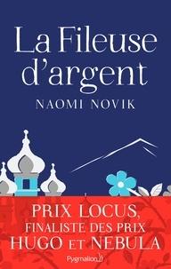 Naomi Novik - La Fileuse d'argent (extrait gratuit).