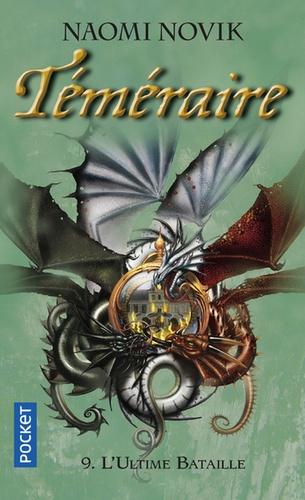 Téméraire Tome 9 La ligue des dragons