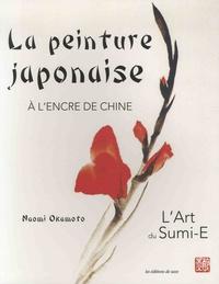 Naomi Okamoto - La peinture japonaise à l'encre de Chine - Technique et contexte culturel.