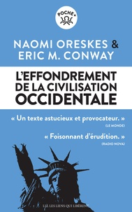 Naomi Oreskes et Erik M Conway - L'effondrement de la civilisation Occidentale.