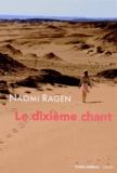 Naomi Ragen - Le dixième chant.